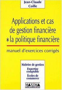 Download ebook Jean-Claude Coille - Applications et cas de gestion financière