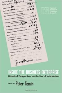 Download ebook Inside the Business Enterprise: Historical Perspectives on the Use of Information