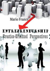 Download ebook Entrepreneurship: Practice-Oriented Perspectives