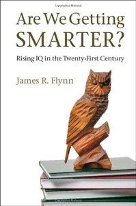 Download ebook Are We Getting Smarter?: Rising IQ in the Twenty-First Century