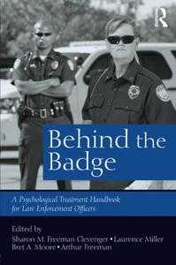 Download ebook Behind the Badge: A Psychological Treatment Handbook for Law Enforcement Officers
