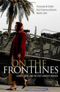 Download ebook On the Frontlines: Gender, War, & the Post-Conflict Process