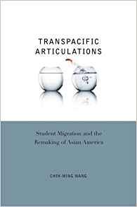 Download ebook Transpacific Articulations: Student Migration & the Remaking of Asian America