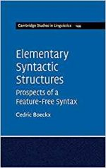 Elementary Syntactic Structures: Prospects of a Feature-Free Syntax
