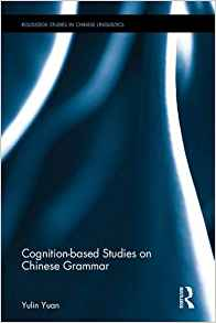 Download Cognition-Based Studies on Chinese Grammar