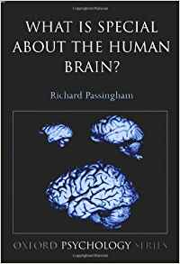 Download ebook What is Special About the Human Brain?