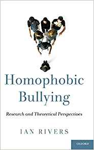 Download ebook Homophobic Bullying: Research & Theoretical Perspectives