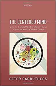 Download ebook The Centered Mind: What the Science of Working Memory Shows Us About the Nature of Human Thought