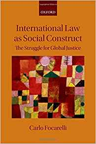 Download ebook International Law as Social Construct: The Struggle for Global Justice