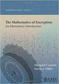 Download ebook The Mathematics of Encryption: An Elementary Introduction
