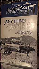 Download Anything, Anywhere, Any Time: Combat Cargo in the Korean War