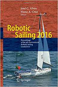 Download ebook Robotic Sailing 2016: Proceedings of the 9th International Robotic Sailing Conference
