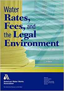 Download ebook Water Rates, Fees, & the Legal Environment