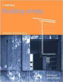 Download ebook In Detail: Building Simply