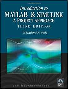 Download ebook Introduction to MATLAB & SIMULINK, A Project Approach, 3 Ed
