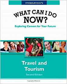 Download ebook Travel & Tourism, 2 Edition (What Can I Do Now?)