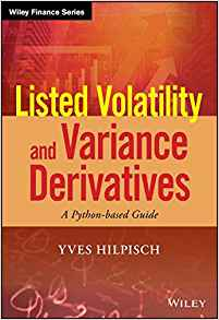 Download ebook Listed Volatility & Variance Derivatives: A Python-based Guide