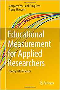 Download ebook Educational Measurement for Applied Researchers: Theory into Practice