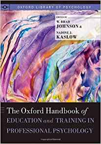 Download ebook The Oxford Handbook of Education & Training in Professional Psychology