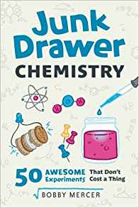 Download ebook Junk Drawer Chemistry: 50 Awesome Experiments That Don't Cost a Thing