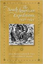 The South American Expeditions, 1540-1545