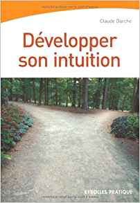 Download ebook Développer son intuition