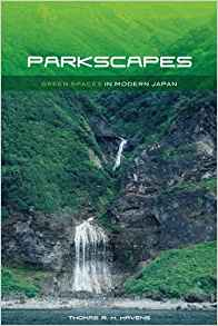 Download ebook Parkscapes: Green Spaces in Modern Japan
