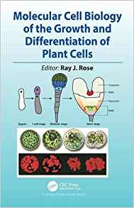 Download ebook Molecular Cell Biology of the Growth & Differentiation of Plant Cells