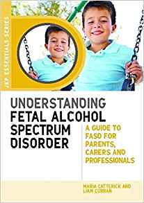 Download ebook Understanding Fetal Alcohol Spectrum Disorder