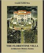The Florentine Villa: Architecture History Society