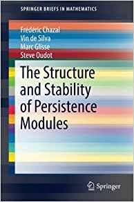 Download ebook The Structure & Stability of Persistence Modules