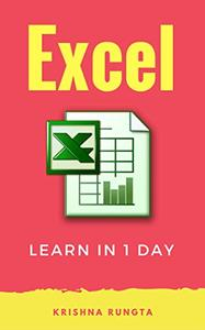 Download ebook Learn Excel in 1 Day: Definitive Guide to Learn Excel for Beginners
