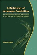 A Dictionary of Language Acquisition
