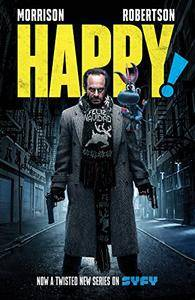 Happy! Deluxe Edition by Grant Morrison, Darick Robertson