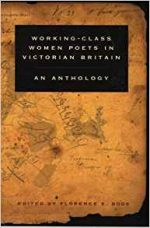 Working-Class Women Poets in Victorian Britain: An Anthology