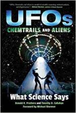 UFOs, Chemtrails, and Aliens : What Science Says