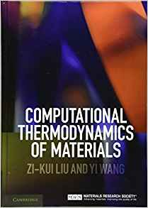 Computational Thermodynamics of Materials 1st Edition