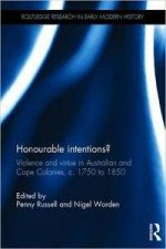 Honourable Intentions? (Routledge Research in Early Modern History)