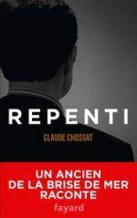 "Claude Chossat, ""Repenti"""