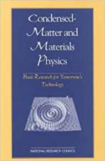 Condensed-Matter and Materials Physics: (Physics in a New Era)