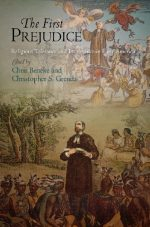 The First Prejudice: (Early American Studies)