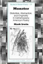 Monster: Distortion, Abstraction, and Originality in Contemporary American Poetry
