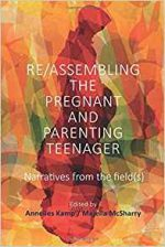 Re/Assembling the Pregnant and Parenting Teenager