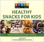 Knack Healthy Snacks for Kids (Knack: Make It Easy)