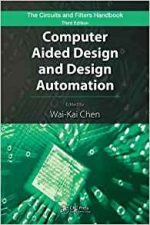 Computer Aided Design and Design Automation,3rd Edition