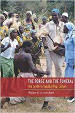 The Forge and the Funeral: The Smith in Kapsiki/Higi Culture