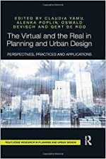 The Virtual and the Real in Planning and Urban Design