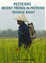 Pesticides: Recent Trends in Pesticide Residue Assay