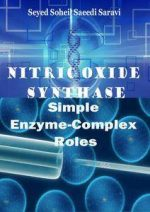 Nitric Oxide Synthase: Simple Enzyme-Complex Roles