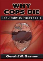 Why Cops Die (And How to Prevent It)